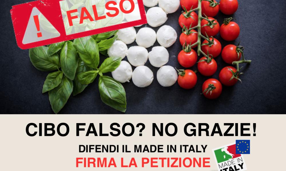 CIBO FALSO? NO GRAZIE! DIFENDI IL MADE IN ITALY: FIRMA LA PETIZIONE